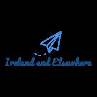 Ireland & Elsewhere